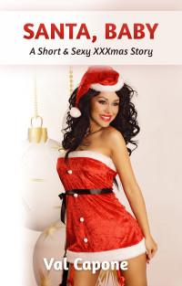 Quickies #5: Santa, Baby
