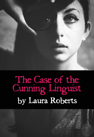 The Case of the Cunning Linguist