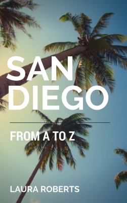 San Diego from A toZ