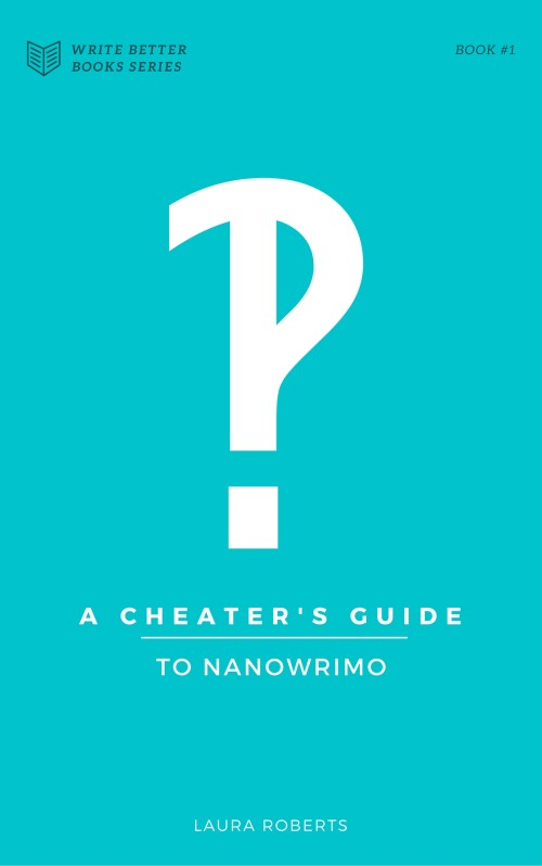 Cheater's Guide to NaNoWriMo